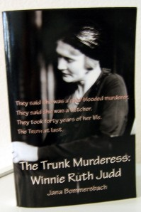 """The Trunk Murderess: Winnie Ruth Judd"""