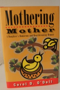 """Mothering Mother"" reveals aspects of caregiving."