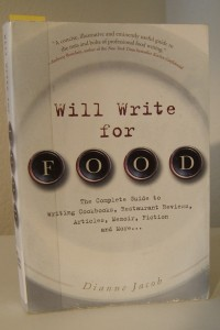 'Will Write for Food' represents a complete food writing guide.