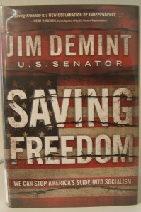 Sen. Jim DeMint writes 'Saving Freedom.'