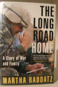Martha Raddatz writes of the realities of war in 'The Long Road Home.'