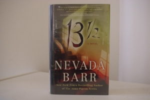 "Nevada Barr wrote the thriller ""13 1/2."""