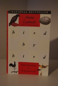 "Anne Lamott writes ""Bird by Bird: Some Instructions on Writing and Life."""