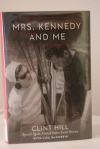 "Clint Hill writes about his time with Jacqueline Bouvier Kennedy in ""Mrs. Kennedy and Me."""