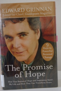"Guideposts magazine Editor-in-Chief Edward Grinnan writes ""The Promise of Hope."""