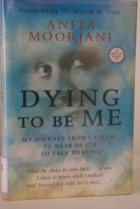 "Anita Moorjani writes an inspirational memoir, ""Dying to be Me."""