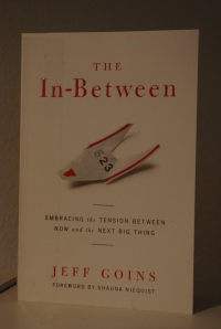 "Jeff Goins writes ""The In-Between."""